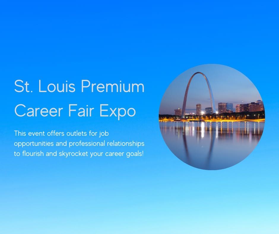 Copy of St. Louis Premium Career Fair Expo